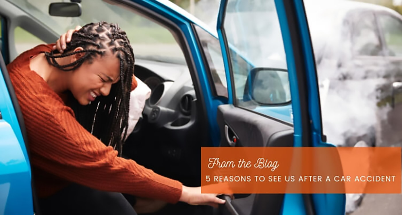 five reasons to see us after a car accident