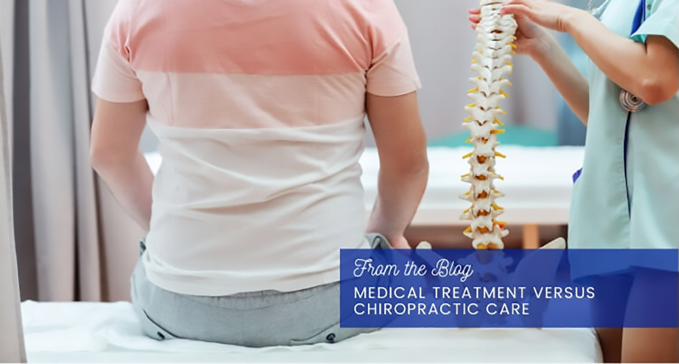 medical treatment vs chiropractic care